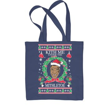 Kith Me Under The Mitheltoe Tyson Ugly Christmas Shopping Tote Bag