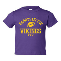 Daddys Little Vikings Fan Toddler And Youth T-Shirt Minnesota Fans Printed Tee for Kids Creepers & T-Shirts. Makes a Great Gift!!