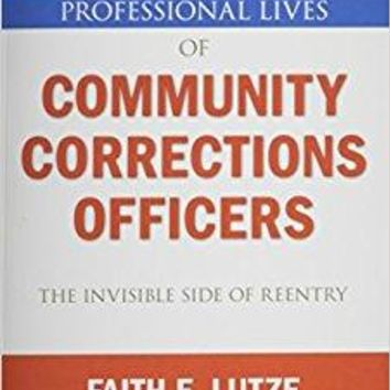 Professional Lives of Community Corrections Officers