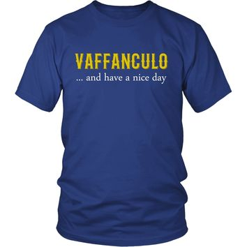 Italian T Shirt - Vaffanculo... and have a nice day