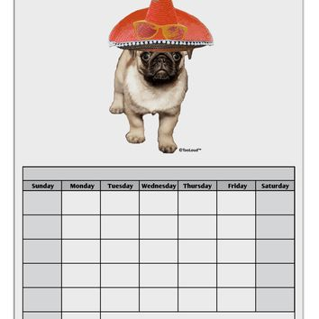 Pug Dog with Pink Sombrero Blank Calendar Dry Erase Board by TooLoud