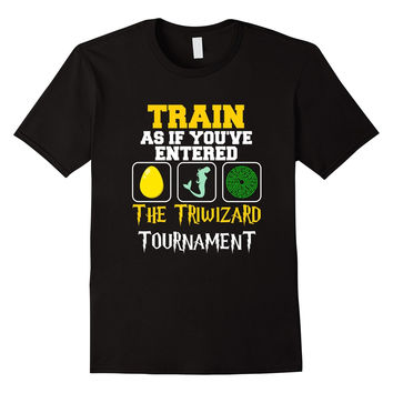 FUNNY TRAIN LIKE YOU'VE ENTERED TRIWIZARD TOURNAMENT T-SHIRT Wizard Parody Humor