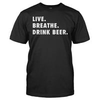 Live. Breathe. Drink Beer.