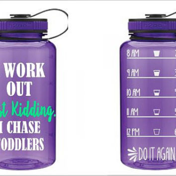 Custom 32 oz Water Bottle - I Workout Just Kidding I Chase Toddlers! - Water Log - Water Tracker - Glitter - Neon
