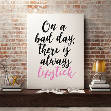 Fashion Poster Typography Print Lipstick Quote New York City Girl Paris Apartment Decor Lipstick Art Print Chanel Decor Mixed Media Print