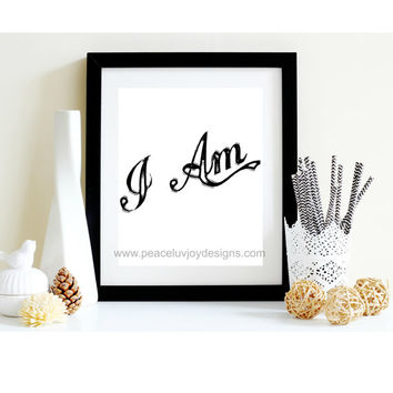 "Scripture Printable, ""I Am"",8x10, instant download, typography, inspiration print, digital art"
