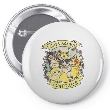 cats against cat calls Pin-back button