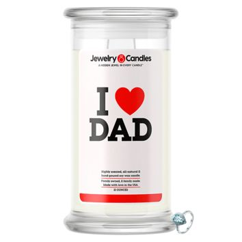 I Love Dad Jewelry Love Candle