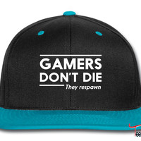 Gamers don't die they respawn Snapback