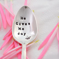 He gives me peace-hand stamped spoon- inspirational verse -Silver plated teaspoon.