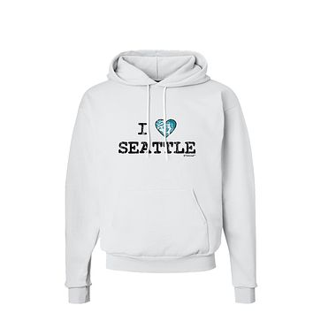 Distressed I Heart Seattle - Heart Flag Hoodie Sweatshirt  by TooLoud