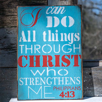 I can do All things through Christ who strengthens me philippians 4:13 scripture motivation meaningful uplifting powerful strength bible