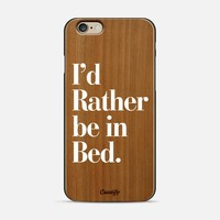 I'd Rather be in Bed White Typography iPhone 6 case by Rex Lambo | Casetify