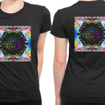 CREYH9S Coldplay A Head Full Of Dreams Cover Album Center Title 2 Sided Womens T Shirt