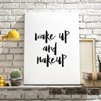 """Inspirational poster """"Wake up and Makeup"""" Typographic poster Home decor Motivational quote Instant download Black and white art Printable"""