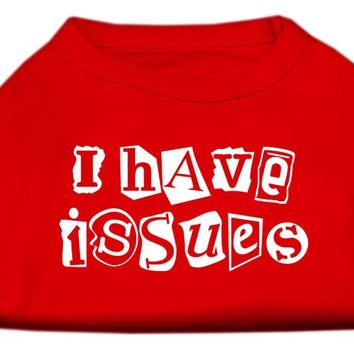 I Have Issues Screen Printed Dog Shirt  Red Xl (16)