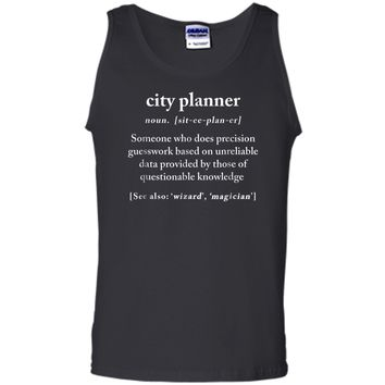 City Planner Definition Meaning Funny Humor Gift  Tank Top