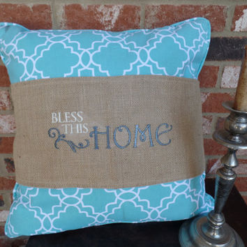 "Burlap Pillow Wrap  with embroidered ""Bless this house""  for a 16"" or 18"" pillow"