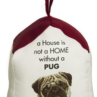 A House is not a Home without a Pug