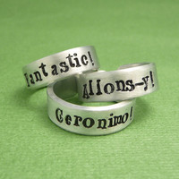 Doctor Who Inspired - CHOOSE ONE - Fantastic, Allonsy, or Geronimo - A Hand Stamped Aluminum Ring