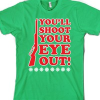You'll Shoot Your Eye Out! (A Christmas Story) |