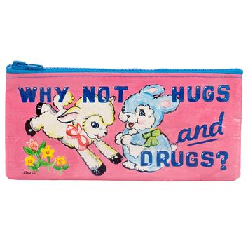 Why Not Hugs & Drugs Pencil Case