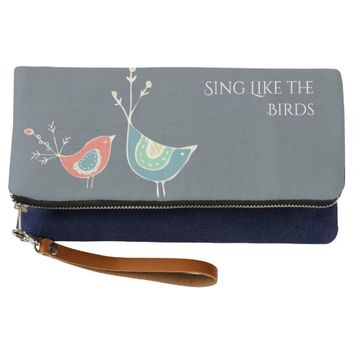 Motivational Clutch - Sing Like the Birds