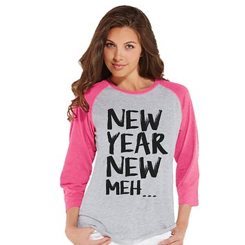 Funny New Years Shirt - Happy New Years Outfit - Womens Baseball Tee - Womens Shirt - Pink Raglan - Pink Baseball Tee - Womens Baseball Tee