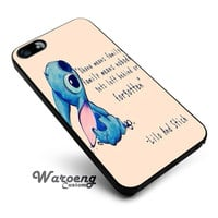 Ohana and Stitch Quotes iPhone 4s iphone 5 iphone 5s iphone 6 case, Samsung s3 samsung s4 samsung s5 note 3 note 4 case, iPod 4 5 Case