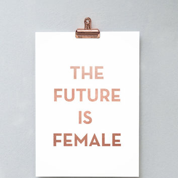 Printable Wall Art Prints, Printable Quotes, Digital Print, Digital Download, Feminist Quote, Modern Decor, Womens Day, The Future is Female