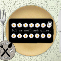 Lol Ur Not Nash Grier Quote Daisy Pattern Tumblr Inspired Custom Rubber Tough Phone Case For The iPhone 4 and 4s and iPhone 5 and 5s and 5c