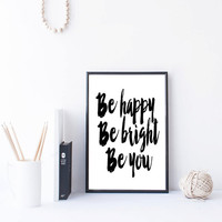 Be Happy Be Bright Be You Typography Geometric Typography Art Print Abstract Art Inspirational Quote Home Decor Apartment Decor Word Art