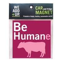 Be Humane Magnet