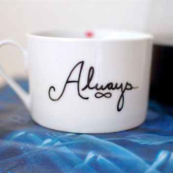 """Harry Potter Hand Painted Mug with Snape Quote """"Always"""""""