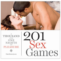 A Thousand And One Nights Of Pleasure - 201 Sex Games