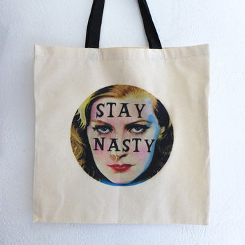 Stay Nasty Woman Tote Bag, Anti Trump Womens March, Pro Choice, Equality, Nasty Woman Bag, Pantsuit Nation, All Cotton Tote