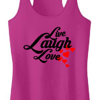 Live Laugh Love, love shirt,I love you tshirt,I love you love gift,motivational quote,cute girl gift, inspirational gift,laugh gift,love