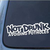 Not Drunk Car Sticker
