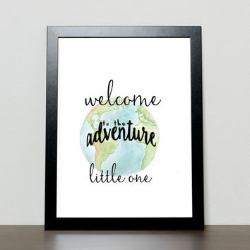Welcome to the adventure, nursery wall art, printable nursery art, 8x10 print