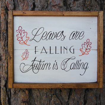 "Joyful Island Creations ""Leaves are falling autumn is calling"" wood sign, fall decor, fall signs, Thanksgiving signs, thanksgiving decor"