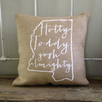 """Burlap Pillow, """"Hotty Toddy Gosh Almighty"""", Ole Miss fight song- Christmas gift, Made to Order, Graduation Gift"""