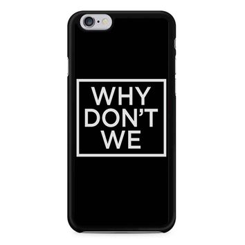 Why Dont We Logo Black iPhone 6/6S Case