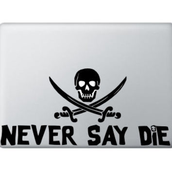 MacBook Laptop Decal - Goonies Never Say Die - Pirate Decal - Apple MacBook Air Decal