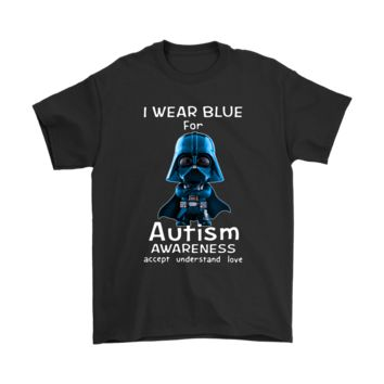 PEAPV4S I Wear Blue For Autism Awareness Darth Vader Star Wars Shirts