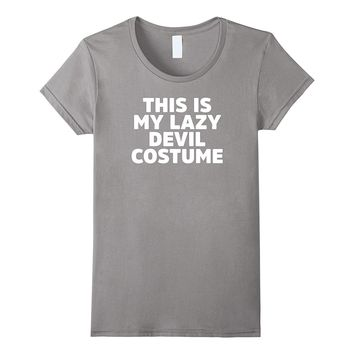 This Is My Lazy Devil Costume Funny Ironic Halloween T-Shirt