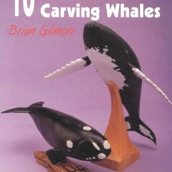 10 Patterns for Carving Whales (A Schiffer Book for Woodcarvers)