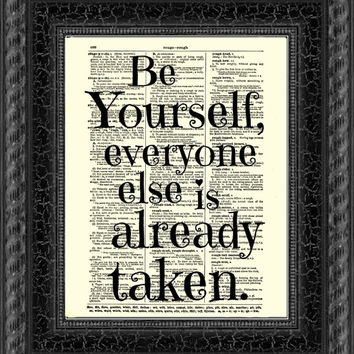 Be Yourself, Everyone Else is Already Taken, Oscar Wilde Quote, Dictionary Print, Wall Decor, Art Print, Mixed Media, Graduation, Dorm Decor