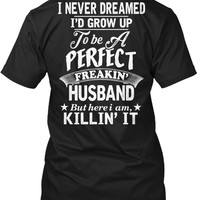 Never Dreamed To Be a Perfect Husband