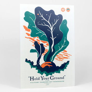 Hold Your Ground by The Victory Garden of Tomorrow