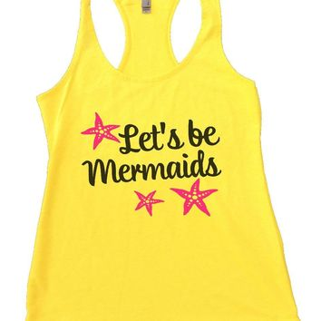 Let's Be Mermaids Womens Workout Tank Top